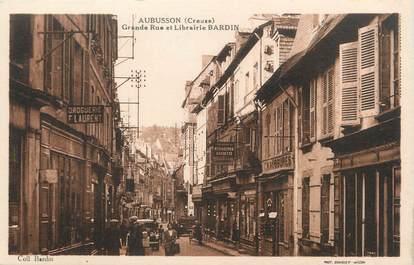 """/ CPA FRANCE 23 """"Aubusson, grande rue et librairie Bardin"""""""