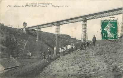"/ CPA FRANCE 23 ""Viaduc de Busseau d'Ahun"""