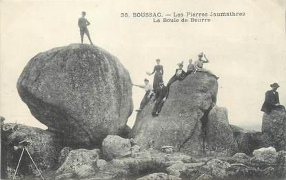 """/ CPA FRANCE 23 """"Boussac, les pierres Jaumathres, la boule de Beurre"""""""