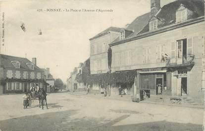 """/ CPA FRANCE 23 """"Bonnat, la place et l'avenue d'Aigurande"""""""