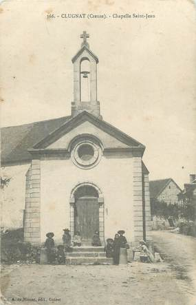 "/ CPA FRANCE 23 ""Clugnat, chapelle Saint Jean """