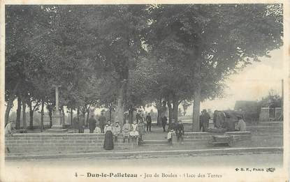 """/ CPA FRANCE 23 """"Dun le Palleteau, jeu de boules, place des terres"""""""