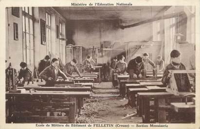 """/ CPA FRANCE 23 """"Felletin, école de métiers, section menuiserie"""""""