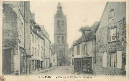 """/ CPA FRANCE 23 """"Felletin, clocher de l'église du Mouthier"""""""