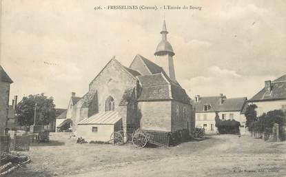 """/ CPA FRANCE 23 """"Fresselines, l'entrée du bourg"""""""