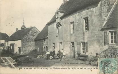 """/ CPA FRANCE 23 """"Fresselines, maison servant de dépôt de sel"""""""