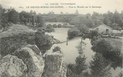 """/ CPA FRANCE 23 """"Le Grand Bourg Salagnac, pont et moulin sur le Gartempe"""""""