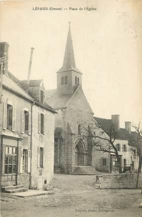 """/ CPA FRANCE 23 """"Lépaud, place de l'église"""""""