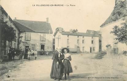 """/ CPA FRANCE 23 """"La Villeneuve en Marche, la poste"""""""