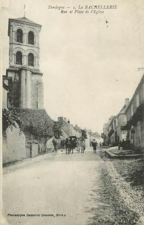 """/ CPA FRANCE 24 """"La Bachellerie, rue et place de l'église"""""""