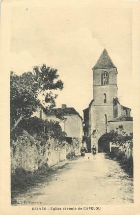 """/ CPA FRANCE 24 """"Belvès, église et route de Capelou"""""""