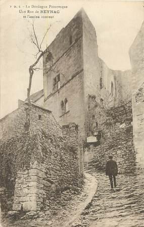 """/ CPA FRANCE 24 """"Une rue de Reynac et l'ancien couvent"""""""