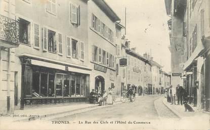 """CPA FRANCE   74 """"Thones, la rue des Clefs et l'Hotel du Commerce"""""""