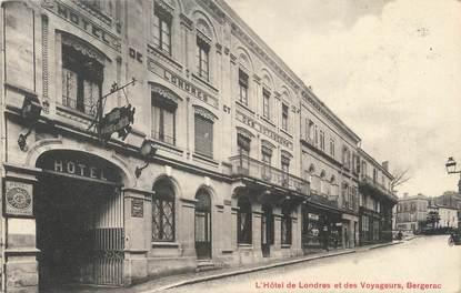 """/ CPA FRANCE 24 """"Bergerac, l'hôtel de Londres et des Voyageurs"""""""
