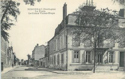 """/ CPA FRANCE 24 """"Bergerac, la poste, le cours Victor Hugo"""""""