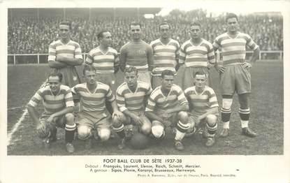 "CPA FRANCE 34 ""Cette, Equipe de Football 1937/38"""