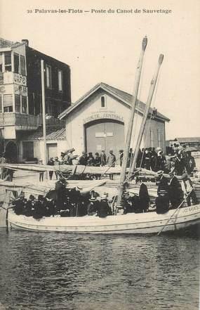 """CPA FRANCE 34 """"Palavas les Flots, poste du Canot de Sauvetage"""""""