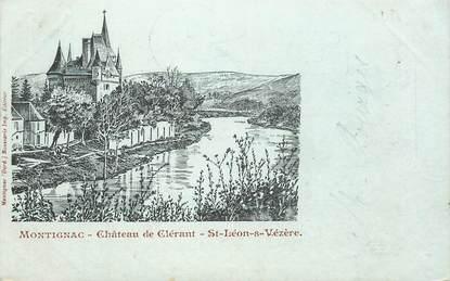"""/ CPA FRANCE 24 """"Saint Léon sur Vezère, château de Clérant """""""