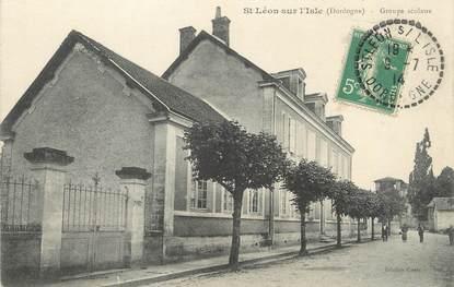 """/ CPA FRANCE 24 """"Saint Léon sur l'Isle, groupe scolaire"""""""