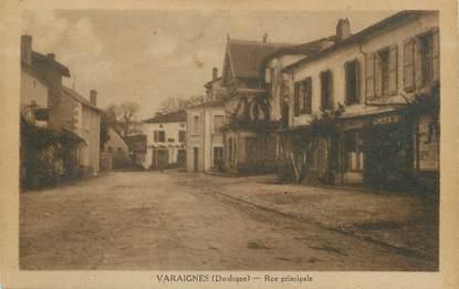 """/ CPA FRANCE 24 """"Varaignes, rue principale"""""""