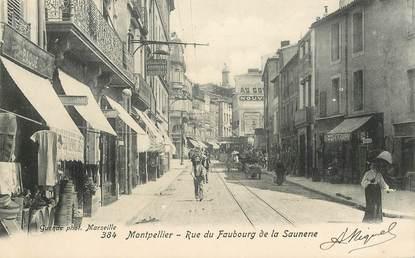 """CPA FRANCE 34 """"Montpellier, la rue du Faubourg de la Saunerie"""""""