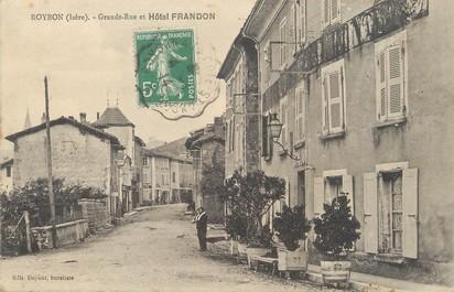 """/ CPA FRANCE 38 """"Roybon, grande rue et hôtel Frandon"""""""