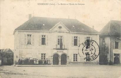 """/ CPA FRANCE 38 """"Sermerieu, la mairie et l'école de Garçons"""""""