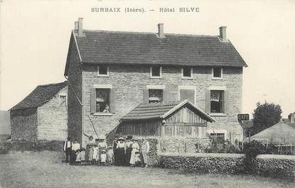 """/ CPA FRANCE 38 """"Surbaix, hôtel Silve"""""""