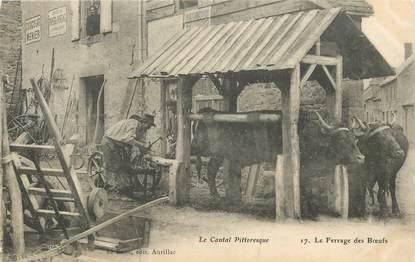 """CPA FRANCE 15 """"Cantal, le Ferrage des Boeufs"""""""
