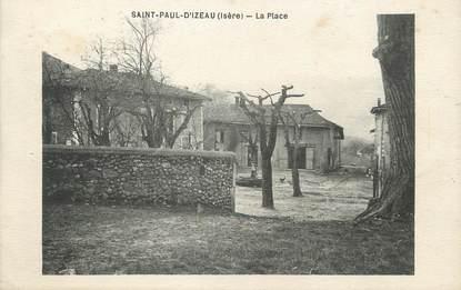 """/ CPA FRANCE 38 """"Saint Paul d'Izeau, la place"""""""