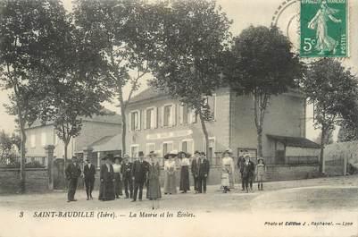 """/ CPA FRANCE 38 """"Saint Baudille, la mairie et les écoles"""""""