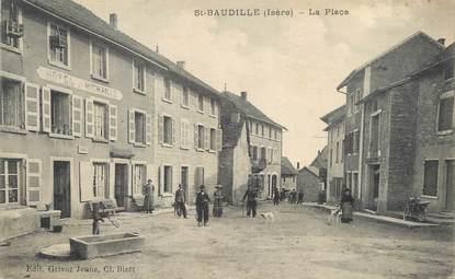 """/ CPA FRANCE 38 """"Saint Baudille, la place"""""""