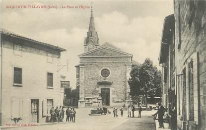 """/ CPA FRANCE 38 """"Saint Quentin Fallavier, la place et l'église"""""""