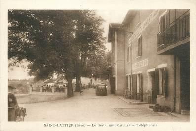 "/ CPA FRANCE 38 ""Saint Lattier, le restaurant Caillat"""