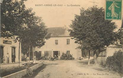 """/ CPA FRANCE 38 """"Saint André le Gaz, la Combette"""""""