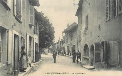 "/ CPA FRANCE 38 ""Saint Quentin en Isère, la grande rue"""