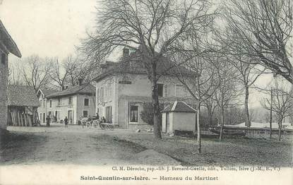 """/ CPA FRANCE 38 """"Saint Quentin en Isère, hameau du Martinet"""""""
