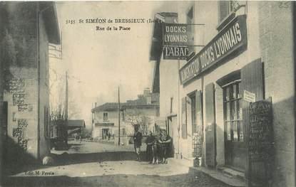 """/ CPA FRANCE 38 """"Saint Siméon de Bressieux, rue de la place"""""""