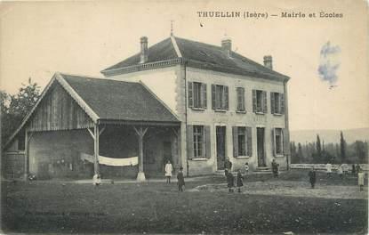 """/ CPA FRANCE 38 """"Thuellin, mairie et école"""""""