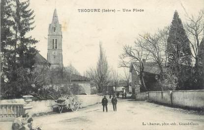 "/ CPA FRANCE 38 ""Thodure, une place"""