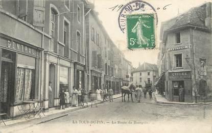 """/ CPA FRANCE 38 """"La Tour du Pin, la route de Bourgoin"""""""