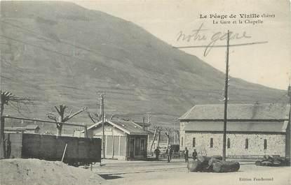 """/ CPA FRANCE 38 """"Le péage de Vizille, la gare et la chapelle"""""""
