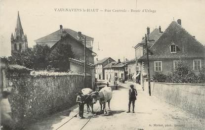 """/ CPA FRANCE 38 """"Vaulnaveys le Haut, rue centrale"""" / CACHET MILITAIRE"""