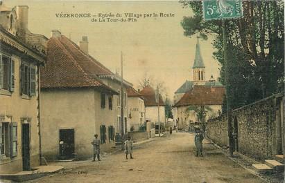 """/ CPA FRANCE 38 """"Vézeronce, entrée du village"""""""