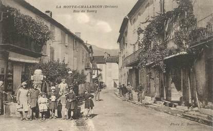 """CPA FRANCE 26 """"La Motte Chalançon, la rue du Bourg"""""""