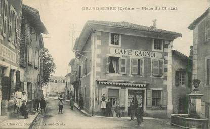 "CPA FRANCE 26 ""Grand Serre, la place du Chazal, café gagnol"""