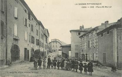 "CPA FRANCE 26 ""Die, Place Saint Marcel"""