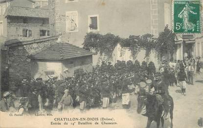 """CPA FRANCE 26   """"Chatillon en Diois, bataillon de chasseurs"""""""