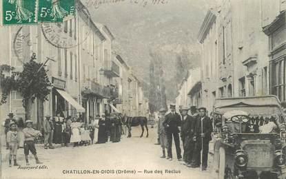 "CPA FRANCE 26   ""Chatillon en Diois, rue des Reculs"""