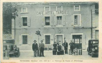 """CPA  FRANCE 26  """"'Teyssières, Hameau de Repos et d'Ombrage, Hotel Tardieu"""""""